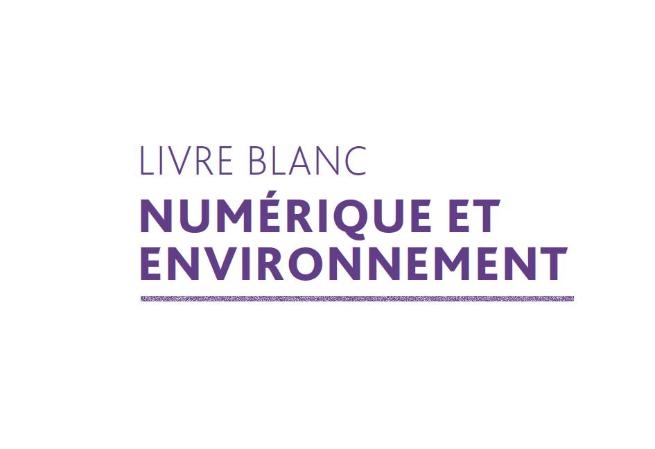 26 propositions pour faire du numérique un accélérateur de la transition écologique